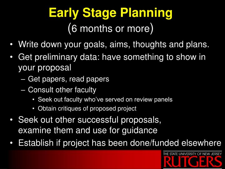 Early stage planning 6 months or more