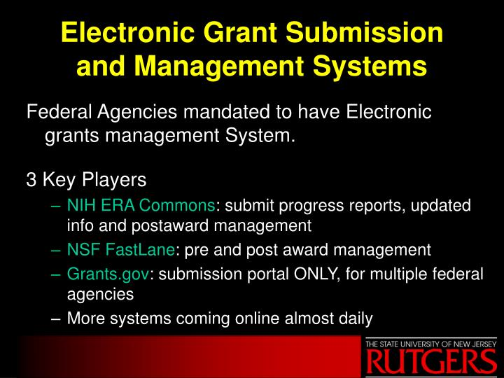Electronic Grant Submission and Management Systems