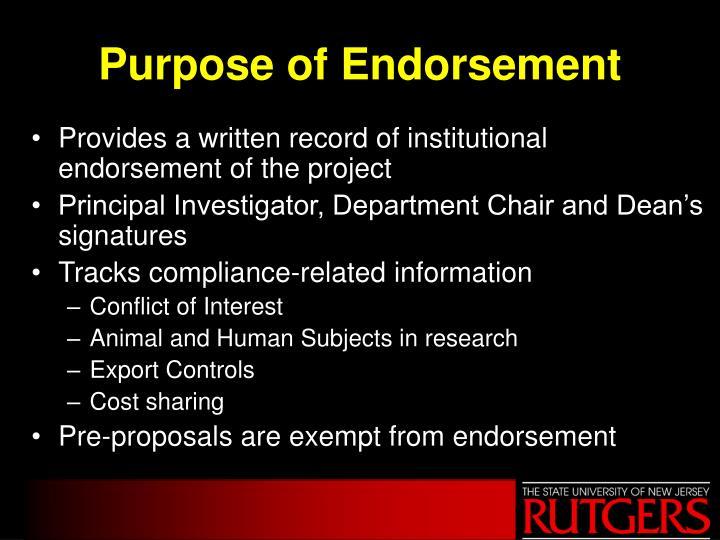 Purpose of Endorsement