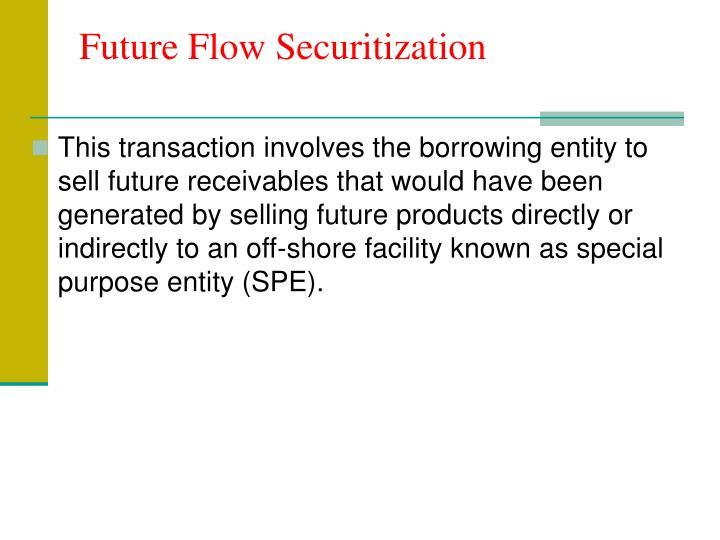 Future Flow Securitization