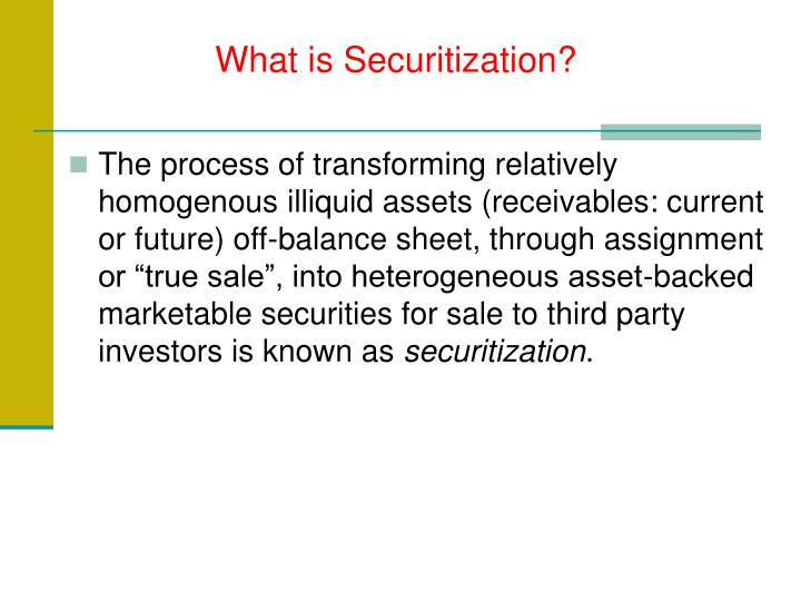 What is Securitization?