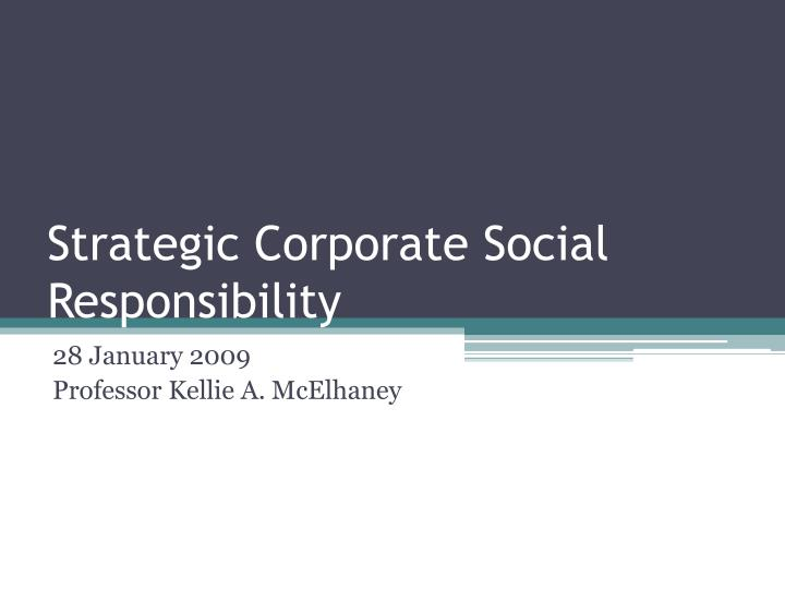 strategic corporate social responsibility n.