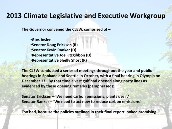 2013 Climate Legislative and Executive Workgroup