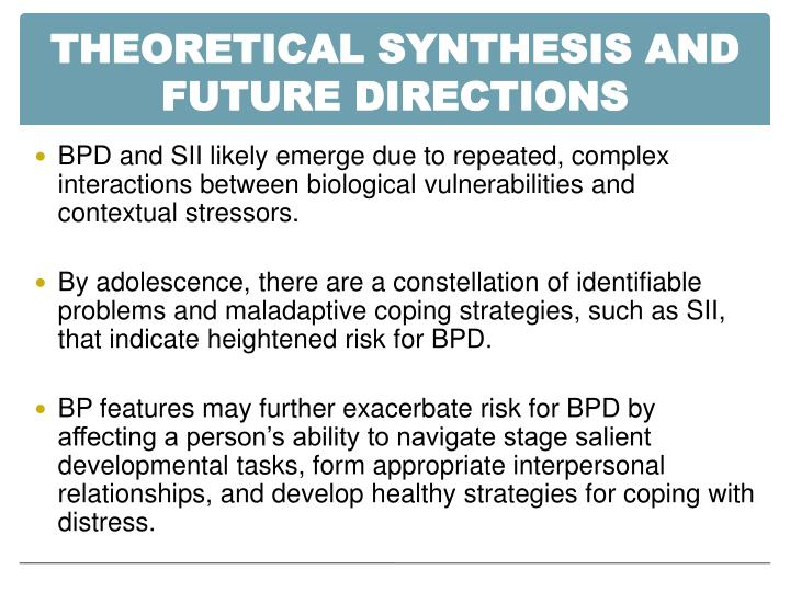 THEORETICAL SYNTHESIS AND FUTURE DIRECTIONS