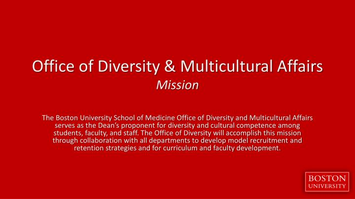 Office of diversity multicultural affairs mission