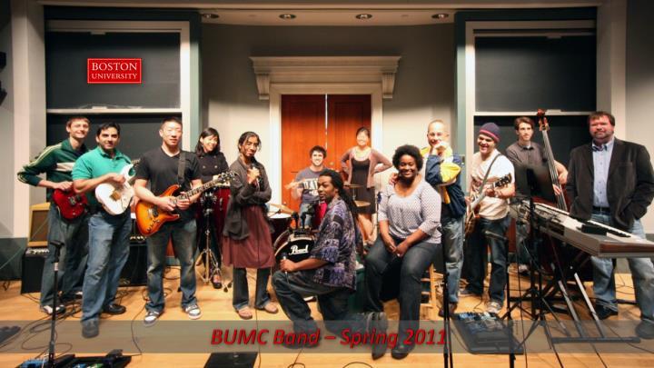 BUMC Band – Spring 2011
