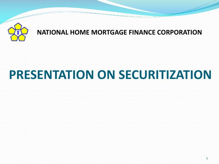 PPT - PRESENTATION ON SECURITIZATION PowerPoint Presentation