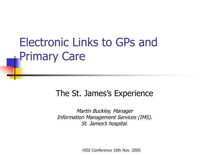 electronic links to gps and primary care n.
