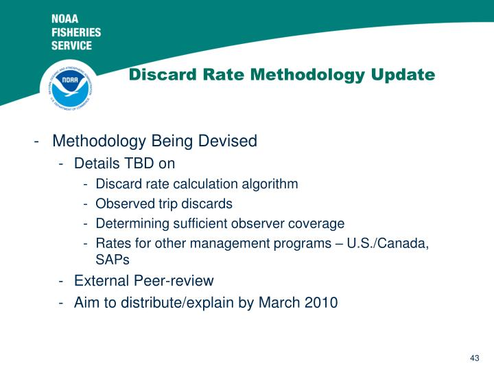Discard Rate Methodology Update