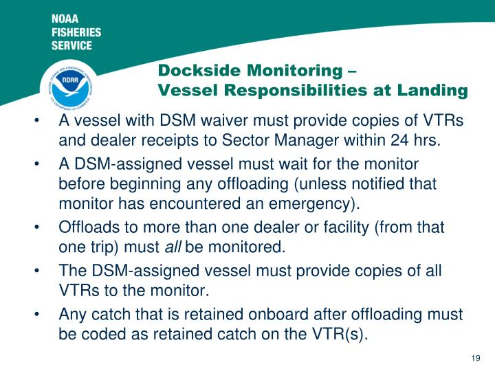 Dockside Monitoring –