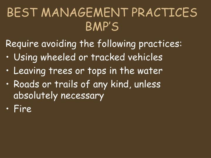 BEST MANAGEMENT PRACTICES
