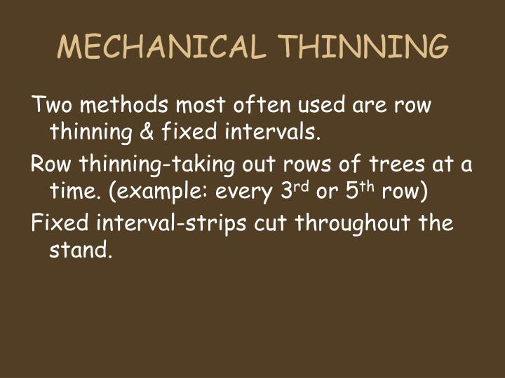 MECHANICAL THINNING
