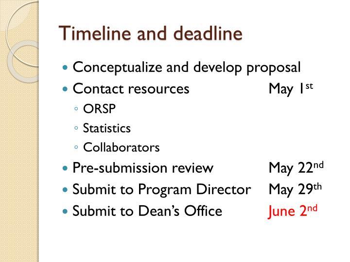 Timeline and deadline