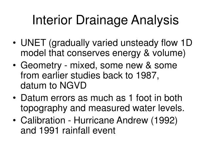 Interior drainage analysis