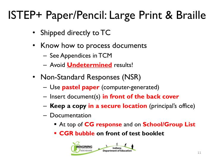 ISTEP+ Paper/Pencil: Large Print & Braille