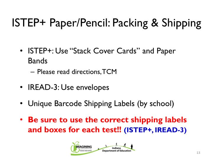 ISTEP+ Paper/Pencil: Packing & Shipping