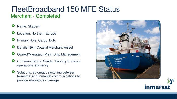 FleetBroadband 150 MFE Status
