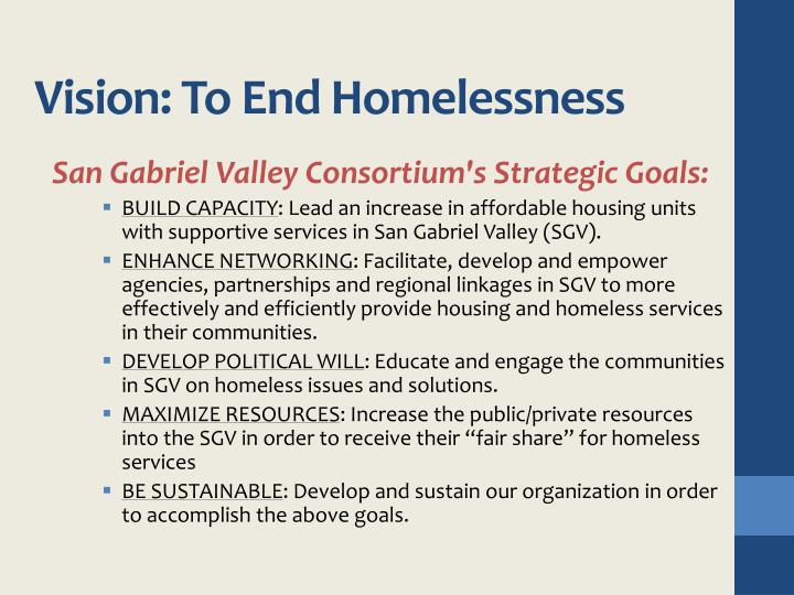 Vision: To End Homelessness