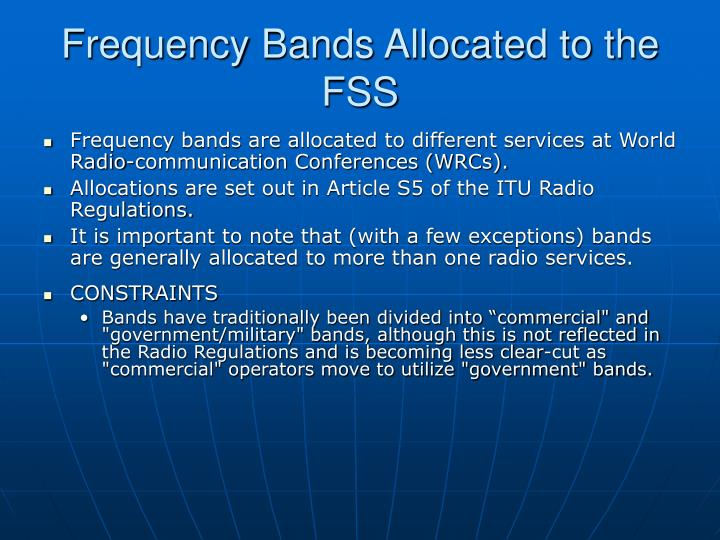 Frequency Bands Allocated to the FSS