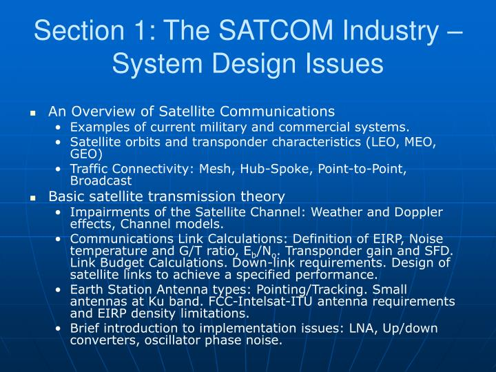 Section 1: The SATCOM Industry – System Design Issues