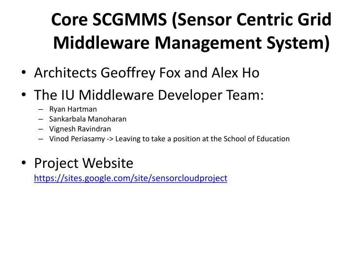 Core scgmms sensor centric grid middleware management system