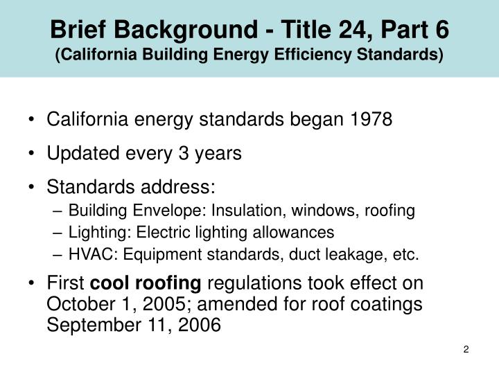 Brief background title 24 part 6 california building energy efficiency standards