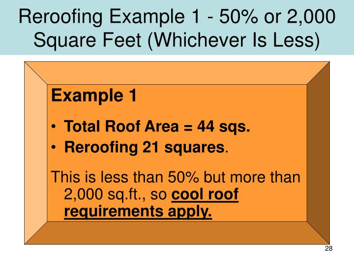 Reroofing Example 1 - 50% or 2,000 Square Feet (Whichever Is Less)