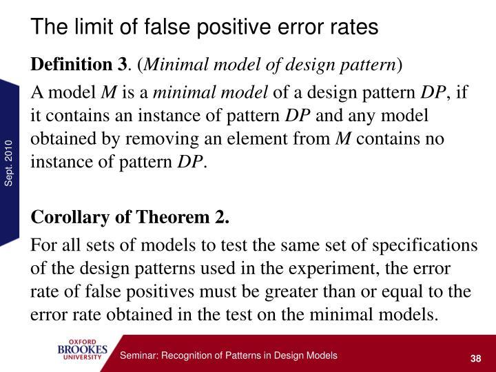 The limit of false positive error rates