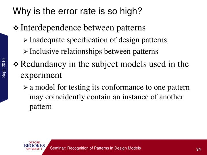 Why is the error rate is so high?