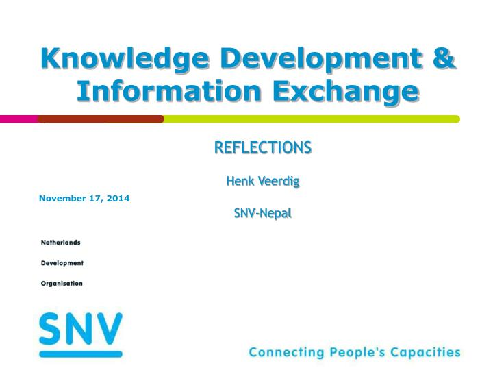 Knowledge development information exchange