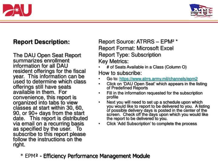 1 dau open seat report