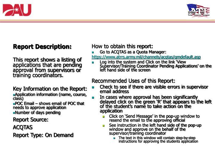 10. View Supervisor / Training Coordinator Pending Applications