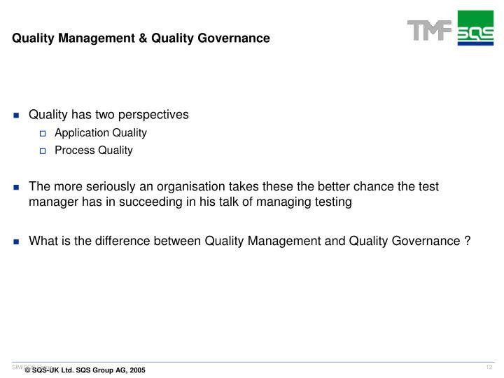 Quality Management & Quality Governance