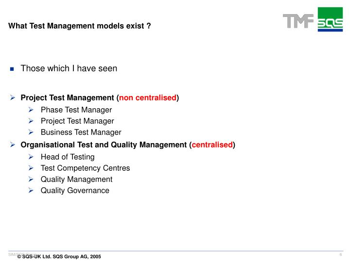 What Test Management models exist ?