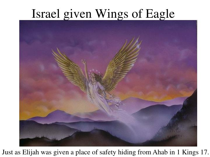 Israel given Wings of Eagle