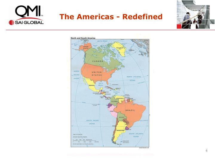 The Americas - Redefined