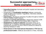 successful approaches some examples