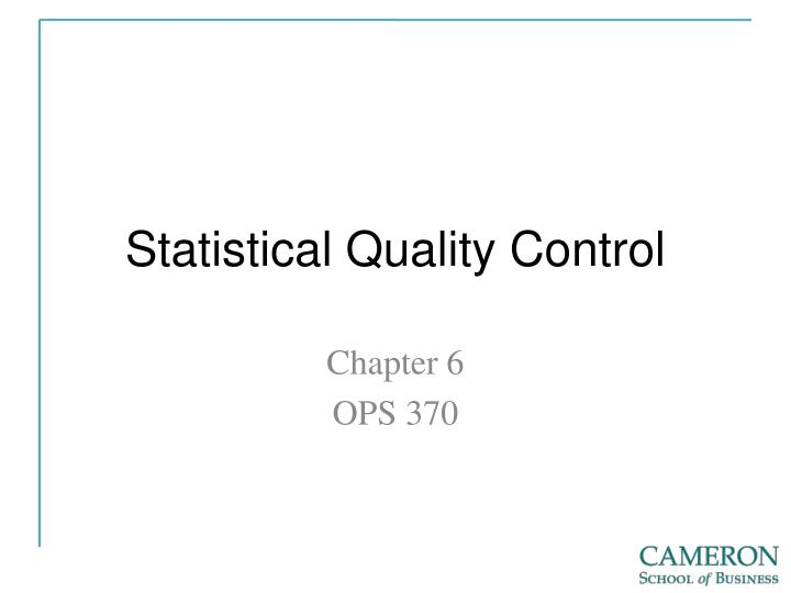 PPT - Statistical Quality Control PowerPoint Presentation - ID:6722129