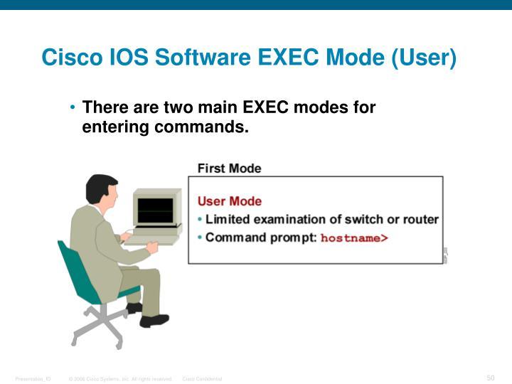 Cisco IOS Software EXEC Mode (User)