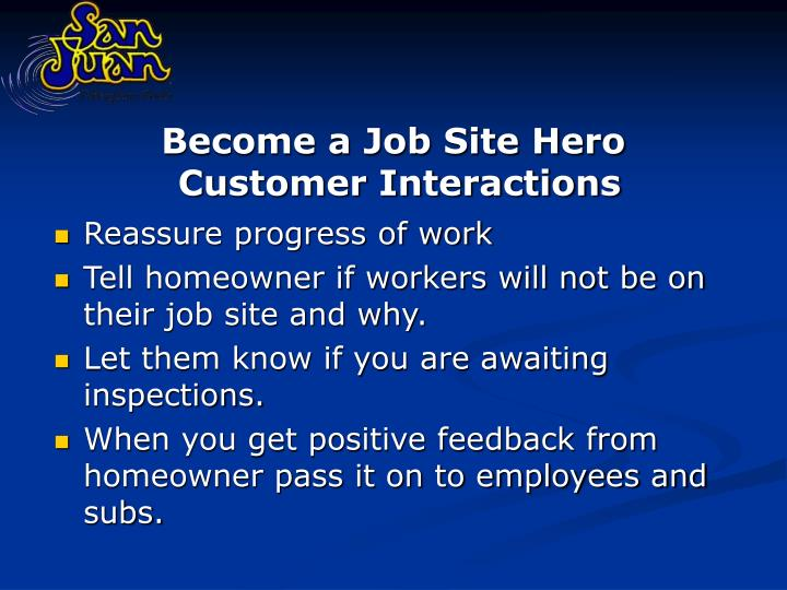 Become a Job Site Hero
