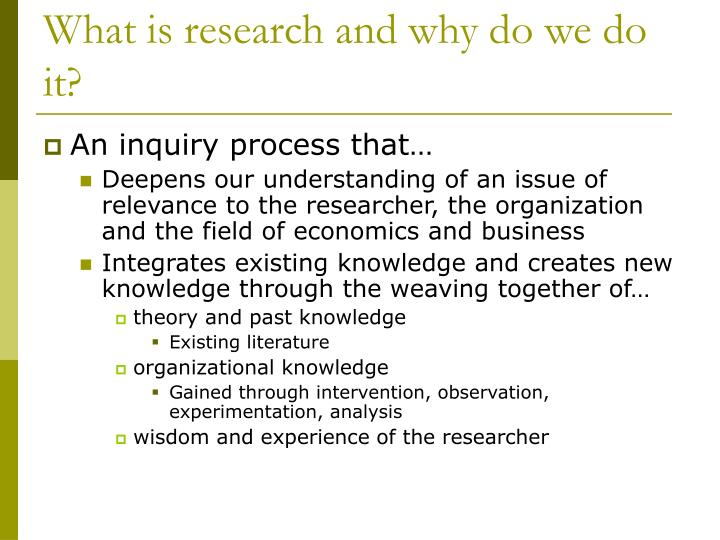 What is research and why do we do it?