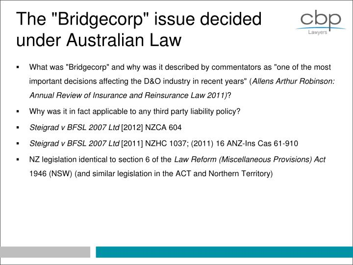 The bridgecorp issue decided under australian law
