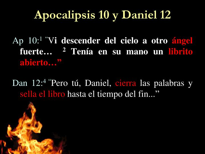 Apocalipsis 10 y daniel 12