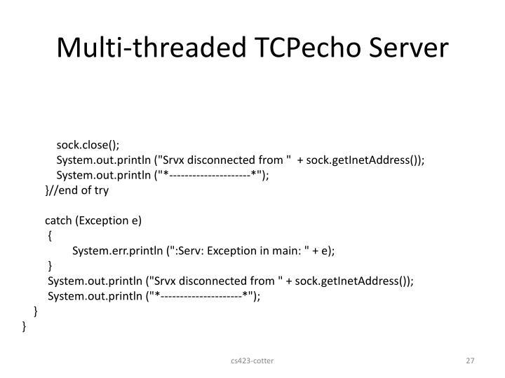 Multi-threaded TCPecho Server