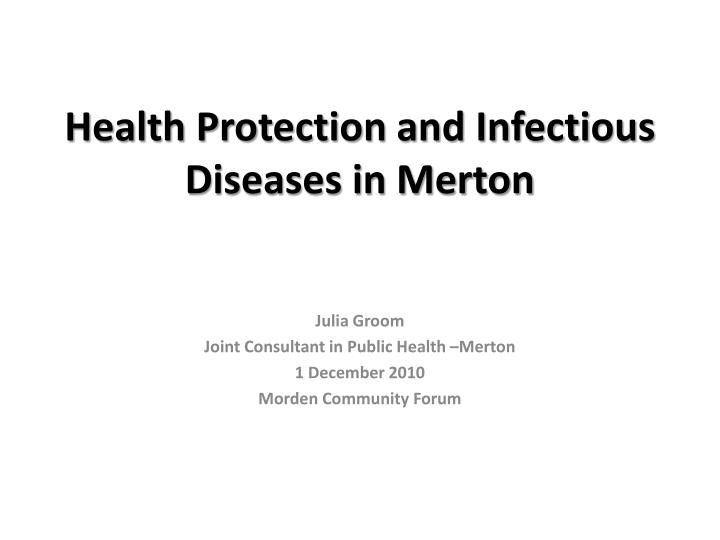 health protection and infectious diseases in merton n.