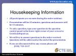 housekeeping information