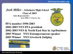 josh miller schoharie high s chool class of 2003 sales representative jack miller s tractor inc