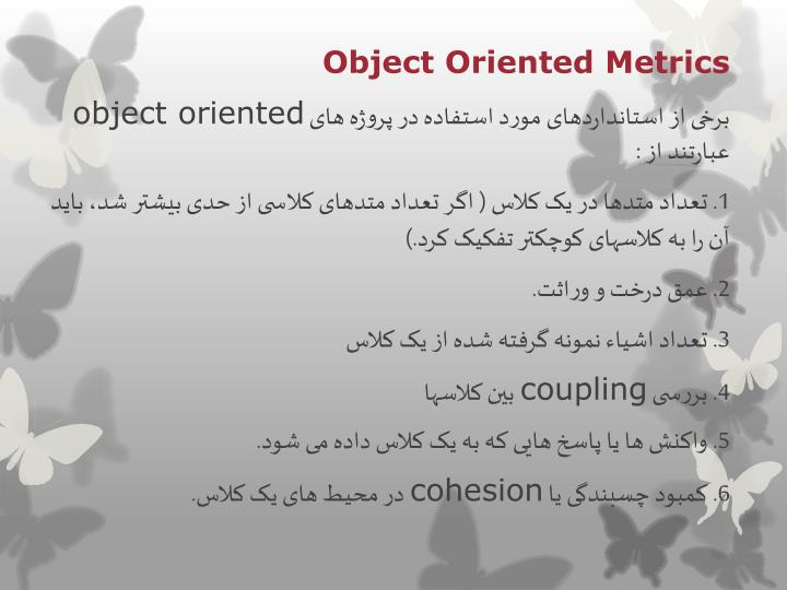 Object Oriented Metrics