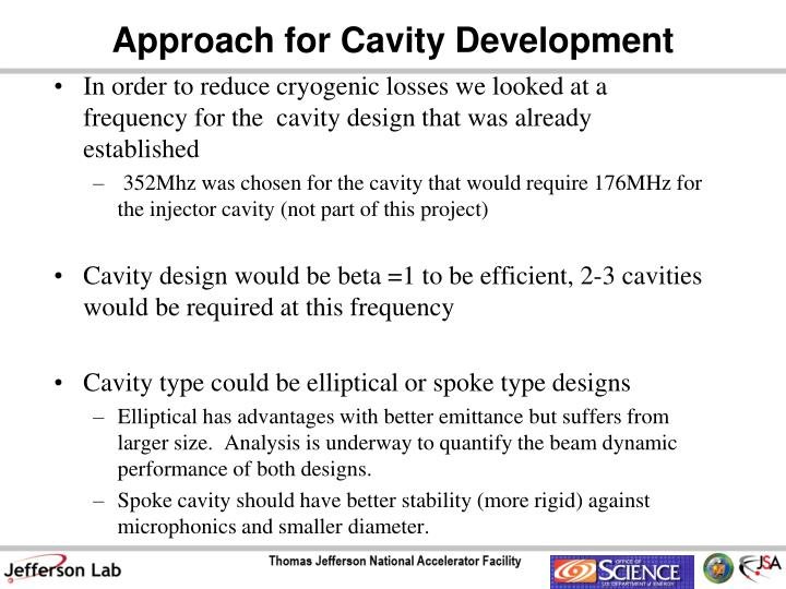 Approach for Cavity Development