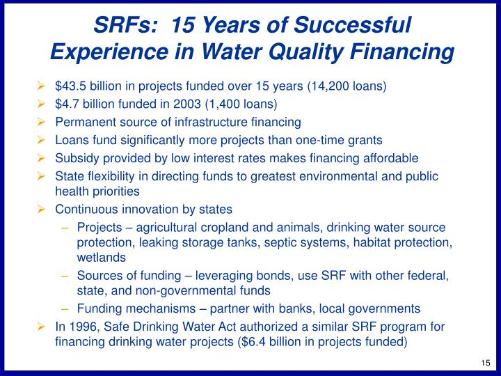 SRFs:  15 Years of Successful Experience in Water Quality Financing